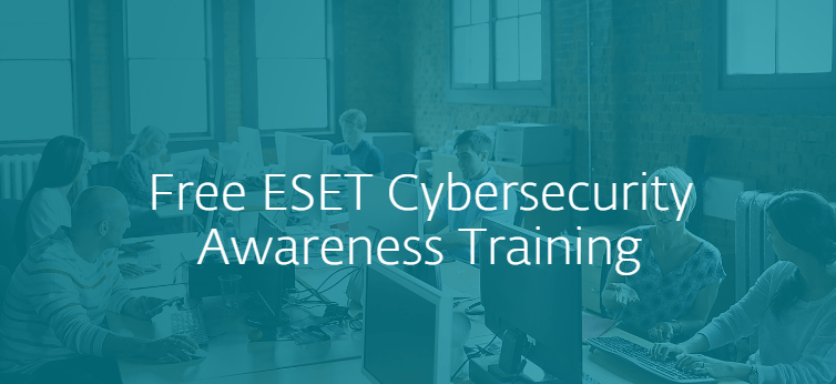 Eset Launches Free Cyber Security Awareness Training